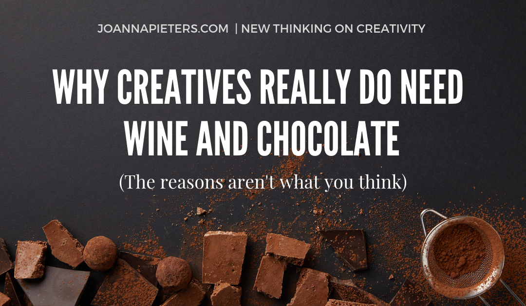 Hurrah! Why creative brains need wine and chocolate